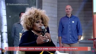 Elza Soares - Maria da Vila Matilde (Encontro com Fátima Bernardes)