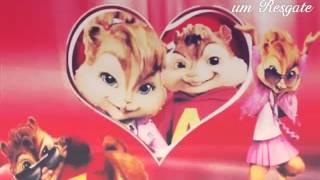 Meu Coração é Teu Alvin E Os Esquilos Axel e Kaay
