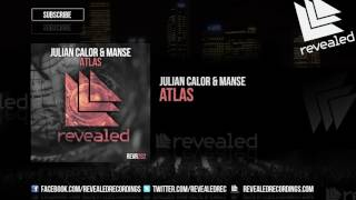 Julian Calor & Manse - Atlas [OUT NOW!]