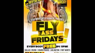 Fly Ass Fridays Music Factory