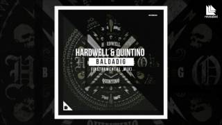 [10K] Hardwell & Quintino - Baldadig (Instrumental Mix) [FREE DOWNLOAD]