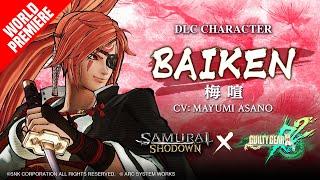 Guilty Gear\'s Baiken Slashes into Samurai Shodown as DLC