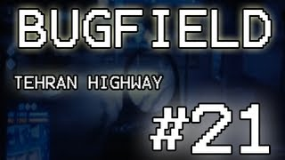 Bugfield #21: Glitch no mapa Tehran Highway