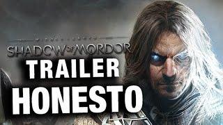 Trailer Honesto - Shadow of Mordor - Legendado
