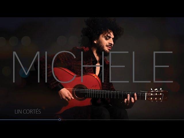 Vídeoclip oficial de Michele de Lin COrtés-
