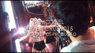 Demo Reel Steven Cruz 2015