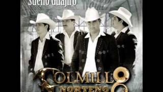 No Puedo Estar Sin Ti - Colmillo Norteño - Sueño Guajiro - 2010