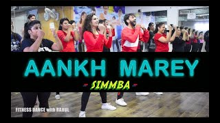 SIMMBA - Aankh Marey | Bollywood Dance Workout | Aankh Marey Zumba Dance | FITNESS DANCE With RAHUL