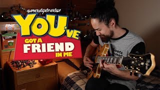 """You've Got A Friend In Me"" - Toy Story (solo jazz guitar)"