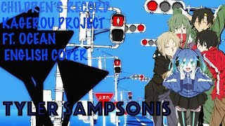 "【Tyler & Ocean】""Children's Record"" Kagerou Project【ENGLISH COVER】"