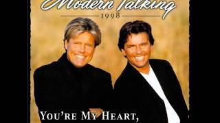 Modern Talking - You're My Heart, You're My Soul (Classic Mix '98) HQ