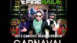 CROSSFIRE featuring HAILA ''Carnaval (2012 Classic Main Version)''