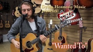 "Wanted To  (Infected Mushroom Looping Cover) - Dylan Hennessy ~ ""Guitar Shack Sessions"""