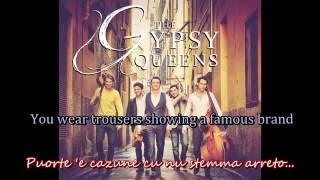 The Gypsy Queens - L'americano (Tu vuo fa) English lyrics