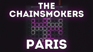 The Chainsmokers - Paris   Launchpad Cover