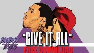 "|SOLD| Chris Brown X Tyga Type Beat 2016 ""Give It All "" 