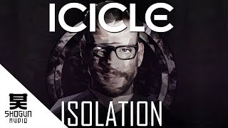 Icicle & Mefjus - Isolation