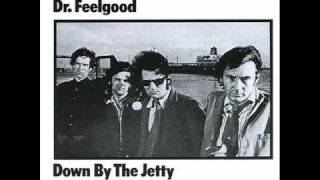 DR FEELGOOD - Keep it out of Sight (live)