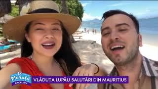 Vladuta Lupau, salutari din Mauritius