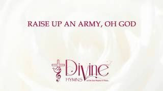 Raise up an army, Oh God - Divine Hymns - Lyrics Video