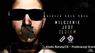 Kiszło Boruta / CS - PRZEKRACZAJ GRANICE prod. Esagie