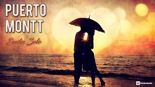 Puerto Montt Los Iracundos Version Emilio Solo, Baladas Romanticas, Romanticas del Ayer Inolvidables