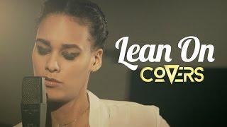 Major Lazer & DJ Snake - Lean On (Cover by Melissa Bon) - Covers