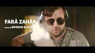 Fără Zahăr cu Bogdan şi Vlood - Trenu' de Ibiza [Live la Studioul de Bază]