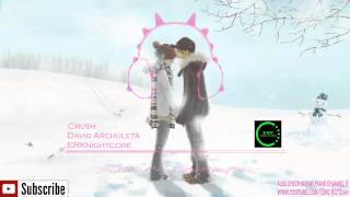 Nightcore - Crush - David Archuleta