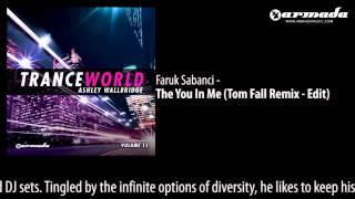 Faruk Sabanci - The You In Me (Tom Fall Remix - Edit)