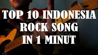 TOP 10 LAGU ROCK INDONESIA DALAM 1 MENIT