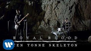 Royal Blood - Ten Tonne Skeleton (Official Video)