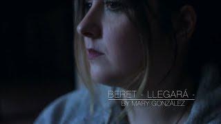 Beret - Llegará - Cover by Mary González