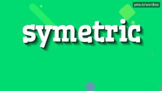 SYMETRIC - HOW TO PRONOUNCE IT!?
