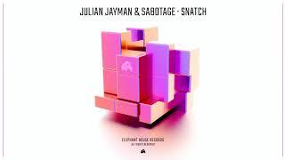 Julian Jayman & Sabotage - Snatch (Original Mix) [Official Audio]