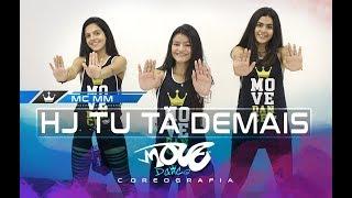 Hoje tu tá demais Mc MM - Coreografia - Cia Move Dance JUVENIL