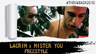 Lacrim x Mister You - Freestyle #Throwback2010