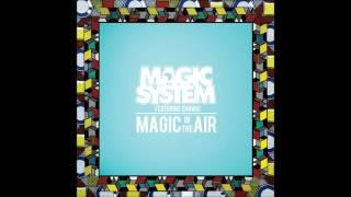 Magic System - Magic in the Air ( Musique 2014 )