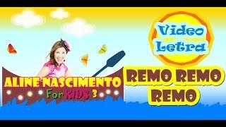 Aline Nascimento/REMO REMO REMO (Video Letra°)