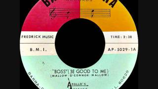 Apollo's Apache's - Boss (Be good to me)