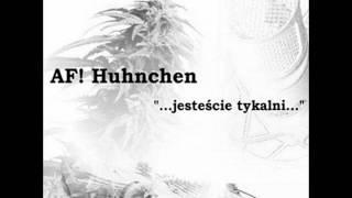 AF! Huhnchen - Ratafia tutti frutti feat. Wąsek, Ścisło (prod.?)