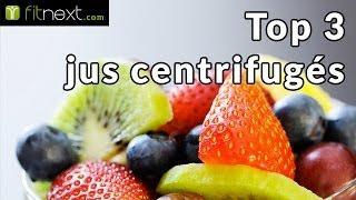 Jus de fruits centrifugés bons pour la santé - Fitnext.com