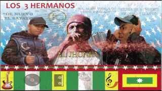 """EL AFINAITO, EL SAYA Y EL JHONKY  - """"LOS 3 HERMANOS""""  HOMENAJE"""