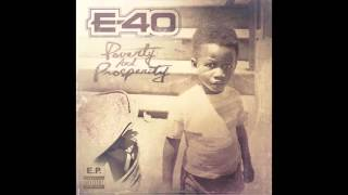 "E-40 ""Gamed Up"" Feat. Rayven Justice (NEW EP  Poverty & Prosperity)"