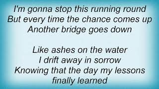 Garth Brooks - Burning Bridges Lyrics