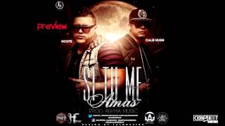 Ncute Ft. Calii Kush - Si Tu Me Amas (Preview 2)