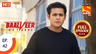 Baalveer Returns   Ep 42   Full Episode   6th November, 2019