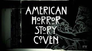 American Horror Story: Coven - Alternative Opening Credits