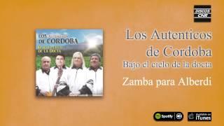 Los Auténticos de Córdoba / Bajo el cielo de la Docta - Zamba para Alberdi