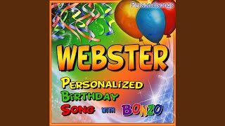 Webster Personalized Birthday Song With Bonzo